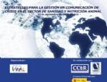 Curso sobre Estrategias para la gestión en Comunicación de Crisis en el sector de Sanidad y Nutrición Animal