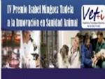 Cuarta edición de Vet+i del `Premio Isabel Mínguez Tudela a la Innovación en Sanidad Animal`